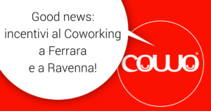 Incentivi al Coworking a Ferrara e Ravenna
